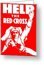 War Poster - Ww1 - Help The Red Cross Greeting Card