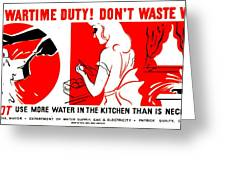 War Poster - Ww2 - Dont Waste Water 1 Greeting Card