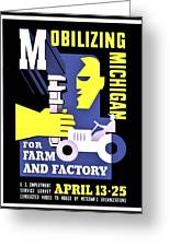 War Poster - Ww2 - Mobilizing Michigan Greeting Card