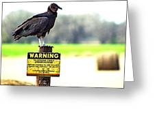 Warning Greeting Card