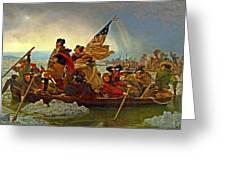 Washington Crossing The Delaware Emanuel Leutze 1851 Greeting Card