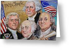 Founding Fathers Washington Jefferson Adams And Franklin Greeting Card