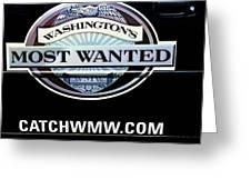 Washington's Most Wanted Greeting Card