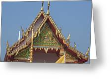 Wat Kampaeng Phra Ubosot Gable Dtha0143 Greeting Card