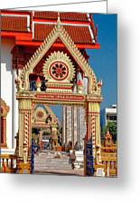 Wat Liab Ubosot Gateway Dthu039 Greeting Card