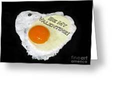 We Are Like Egg And Pepper. Be My Valentine Greeting Card