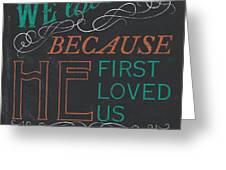 We Love.... Greeting Card