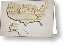 We The People - Us Constitution Map Greeting Card