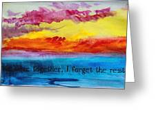 We Were Together I Forget The Rest - Quote By Walt Whitman Greeting Card
