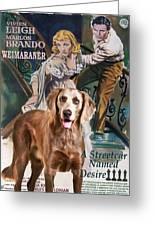 Weimaraner Art Canvas Print - A Streetcar Named Desire Movie Poster Greeting Card