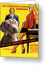 Weimaraner Art Canvas Print - Love Is My Profession Movie Poster Greeting Card