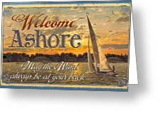 Welcome Ashore Sign Greeting Card