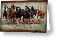 Welcome Friends Horses Greeting Card
