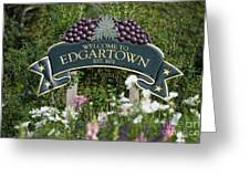 Welcome To Edgartown Greeting Card