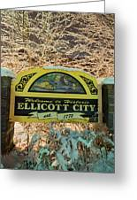 Welcome To Ellicott City Greeting Card