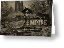 Welcome To Empire Michigan Greeting Card