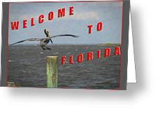 Welcome To Florida Greeting Card