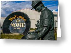 Welcome To Nome Greeting Card