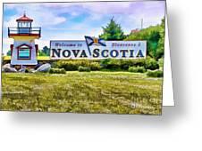 Welcome To Nova Scotia Greeting Card