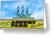Welcome To The Asbury Park Boardwalk Greeting Card