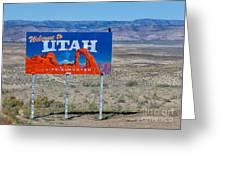 Welcome To Utah Greeting Card