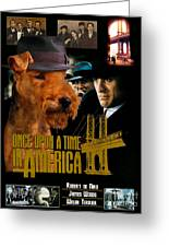 Welsh Terrier Art Canvas Print - Once Upon A Time In America Movie Poster Greeting Card