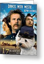 West Highland White Terrier Art Canvas Print - Dances With Wolves Movie Poster Greeting Card