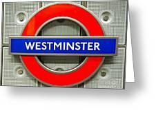 Westminster Underground Logo Greeting Card