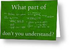 What Part Don't You Understand Math Formula Humor Poster Greeting Card