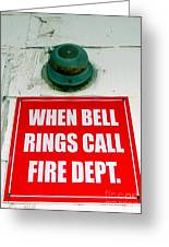 When Bell Rings Greeting Card