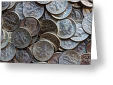 When Dimes Were Made Of Silver Greeting Card