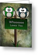 Whoooo Loves You  Greeting Card