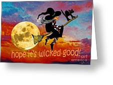 Wicked Good Greeting Card
