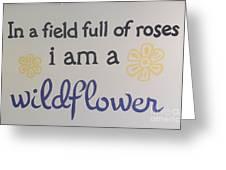 Wildflower Phrase Greeting Card