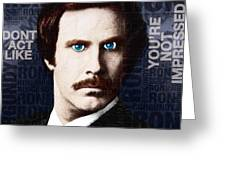 Will Ferrell Anchorman The Legend Of Ron Burgundy Words Color Greeting Card