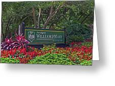 William And Mary Welcome Sign Greeting Card