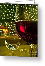 Wine And Lights Greeting Card by Micah May