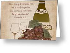 Wine For The Heart Greeting Card