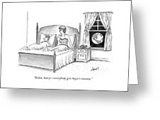 Woman Speaks To Man In Bed Greeting Card