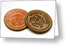 Wooden Nickels Greeting Card