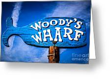 Woody's Wharf Sign Newport Beach Picture Greeting Card