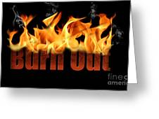 Word Burn Out In Fire Text Art Prints Greeting Card