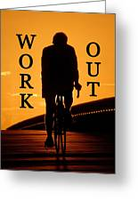 Work Out Vertical Work One Greeting Card