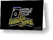 World Poker Tour And Amber Bock Greeting Card