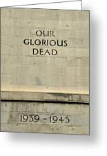 World War Two Our Glorious Dead Cenotaph Greeting Card