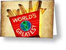 World's Greatest Fries Greeting Card