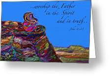 Worship The Father Greeting Card