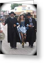 Wyatt Earp  Doc Holliday Escort  Woman  With O.k. Corral In  Background 2004 Greeting Card