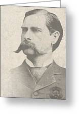 Wyatt Earp U. S. Marshal Greeting Card