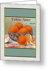 Yellow Aster Brand Oranges Vertical Greeting Card